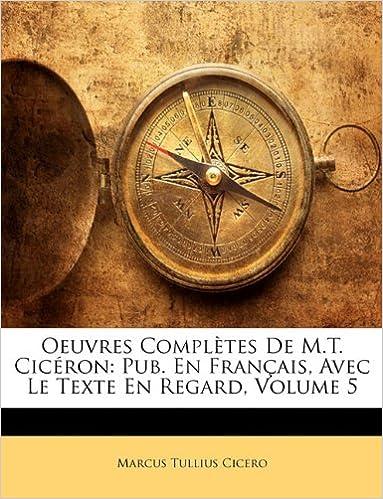 Äänikirjat ladata mp3 Oeuvres Complètes De M.T. Cicéron: Pub. En Français, Avec Le Texte En Regard, Volume 5 (French Edition) 1143637232 Suomeksi PDF DJVU