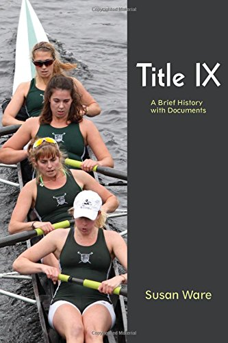 Title Ix:Brief History W/Documents