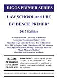 img - for Rigos Primer Series Law School and UBE Evidence Primer: 2017 Edition book / textbook / text book