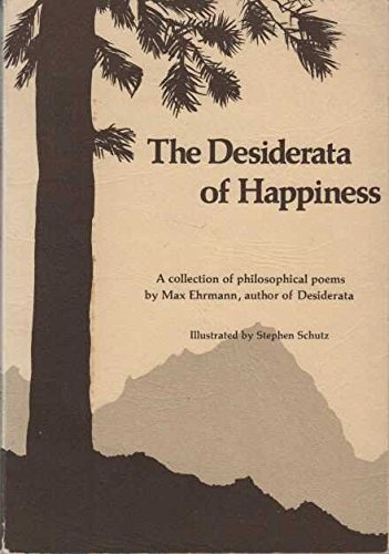 The Desiderata of Happiness: A Collection of Philosophical Poems by Brand: Blue Mountain Arts