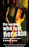 The Woman Who Lost Her Skin: (And Other Dermatological Tales), Rob Norman, 0415343569