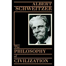 The Philosophy of Civilization