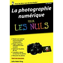 La photographie numérique pour les Nuls