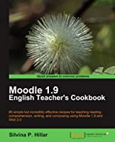 Moodle 1.9 English Teacher's Cookbook Front Cover