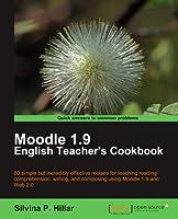 Moodle 1.9 English Teacher's Cookbook