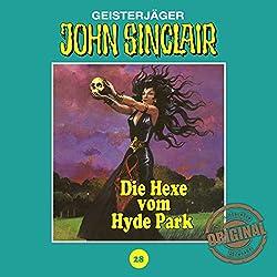 Die Hexe vom Hyde Park (John Sinclair - Tonstudio Braun Klassiker 28)