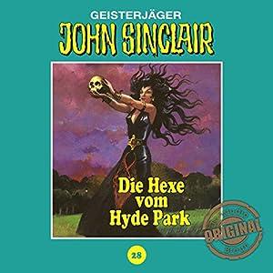 Die Hexe vom Hyde Park (John Sinclair - Tonstudio Braun Klassiker 28) Hörspiel