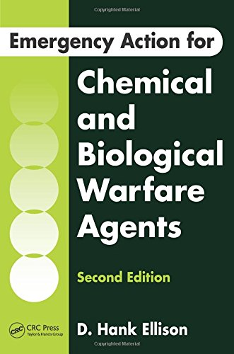 Emergency Action for Chemical and Biological Warfare Agents, Second Edition