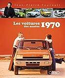 Les voitures des années 1970
