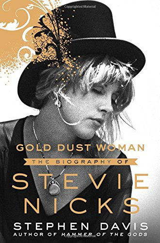Gold Dust Woman: The Biography of Stevie Nicks cover