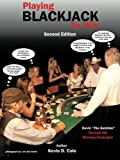 Playing Blackjack to Win, Kevin D. Cole, 1477265481