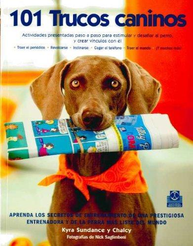 Descargar Libro Ciento 1 Trucos Caninos Kyra Sundance