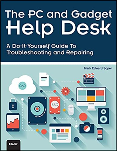 Amazon.com: The PC And Gadget Help Desk: A Do It Yourself Guide To  Troubleshooting And Repairing EBook: Mark Edward Soper: Kindle Store