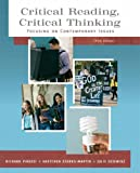 Critical Reading, Critical Thinking : Focusing on Contemporary Issues, Starks-Martin, Gretchen and Dziewisz, Julie, 0205574866