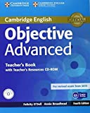 Objective Advanced Teacher's Book with Teacher's Resources CD-ROM 4th edition by O'Dell, Felicity, Broadhead, Annie (2014) Paperback