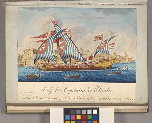 Malte Grande - Illustrations Poster - La Galère Capitaine de Malte entrant dans le grand port de la Vallette de retour de sa Croisiere. 24