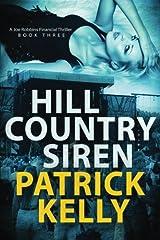Hill Country Siren (Joe Robbins Financial Thriller Series) (Volume 3) Paperback
