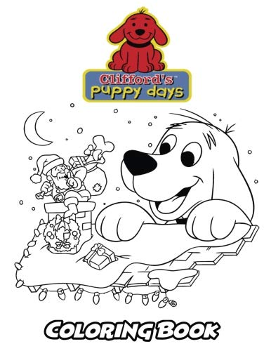 Stickers Dog Red Big - Clifford's Puppy Days Coloring Book: Coloring Book for Kids and Adults, Activity Book with Fun, Easy, and Relaxing Coloring Pages (Perfect for Children Ages 3-5, 6-8, 8-12+)
