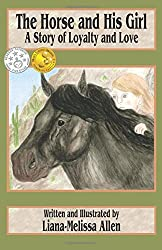 The Horse and His Girl: A Short Story of Loyalty and Love