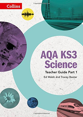 - AQA KS3 Science – AQA KS3 Science Teacher Guide Part 1