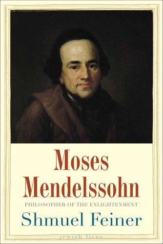 Moses Mendelssohn: Sage of Modernity (Jewish Lives)