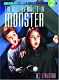 The Monkey Mountain Monster, Ted Staunton, 088995206X