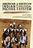 American Indian Politics 3ed, Wilkins/Kiiwetinepin, 1442203889