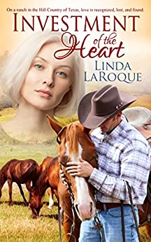 Investment of the Heart by [LaRoque, Linda]