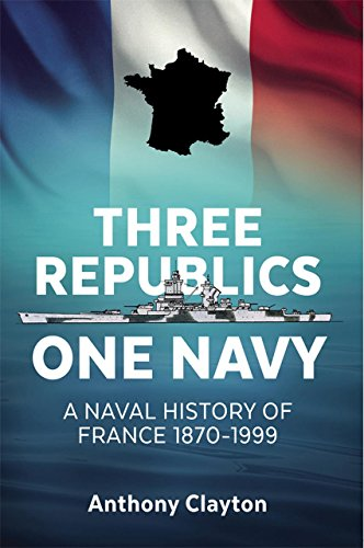 Three Republics One Navy: A Naval History of France 1870-1999 - French Navy Aircraft Carrier