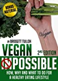 Vegan Possible: Vegan for Beginners, with Bonus Material (How to Be a Vegan)