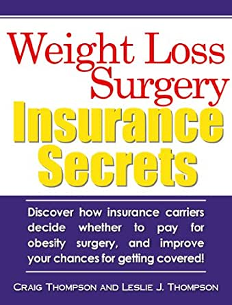 Weight Loss Surgery Insurance Secrets Kindle Edition By Craig