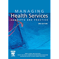 Managing Health Services - E-Book: Concepts and Practice
