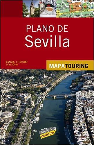 Mapa De Sevilla Capital Callejero.Plano Callejero De Sevilla Mapa Touring Amazon Es Anaya