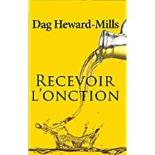 Recevoir L'Onction (French Edition)