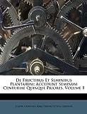 De Fructibus et Seminibus Plantarum, Joseph Gaertner, 1173382976