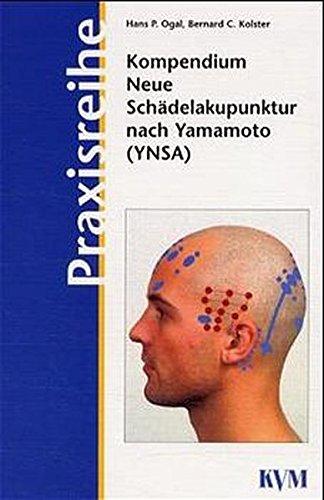 Kompendium Neue Schädelakupunktur nach Yamamoto (YNSA) + CD-ROM