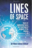 Lines of Space, Devinder Kumar Dhiman, 1479355224