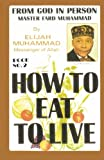 How to Eat to Live, Book 2, Elijah Muhammad, 1884855156