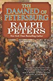 The Damned of Petersburg: A Novel