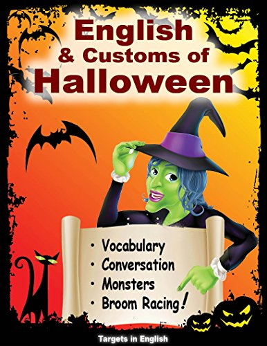 English and Customs of Halloween: Vocabulary, Conversation, Monsters & Broom -