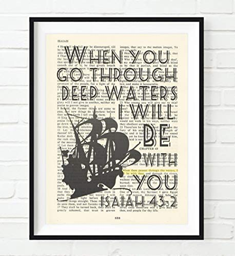 When You Go Through Deep Waters, I Will Be With You, Isaiah 43:2, Unframed Art Print, Vintage Ship Bible Verse Scripture Wall and Home Decor Poster, Inspirational Gift, 8x10 inches