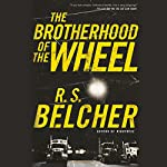 The Brotherhood of the Wheel | R. S. Belcher