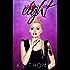 Eight: A pINK Novel (A pINK Series Book 2)