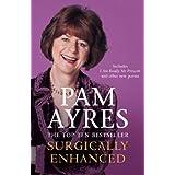 Surgically Enhancedby Pam Ayres