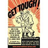 GET TOUGH! How To Win In Hand To Hand Fighting