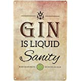 GIN IS LIQUID SANITY Gin & Tonic Metal Shabby Chic Sign