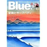 Blue. 2018年6月号 小さい表紙画像