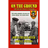 On The Ground: The Secret War in Vietnam