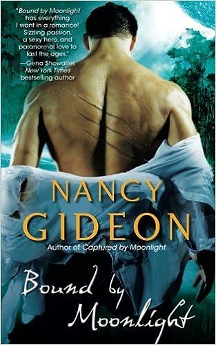 Amazon Bound By Moonlight 9781476786674 Nancy Gideon Books