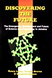 Discovering the Future P, I. C. Lowe, 9768125772